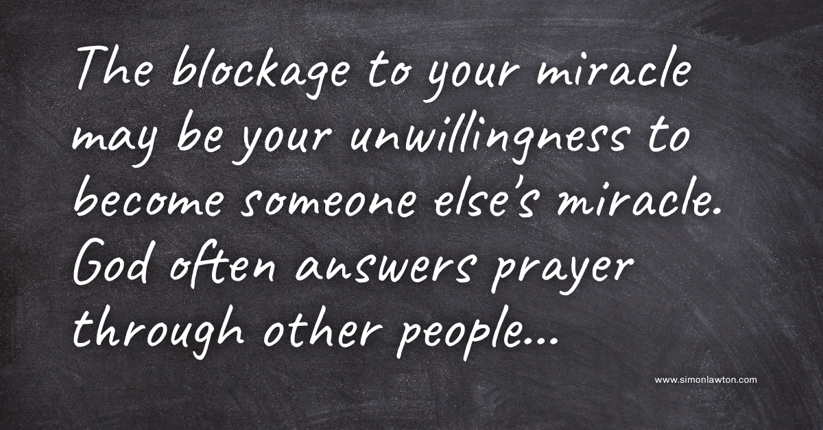 Are you the blockage to your miracle?