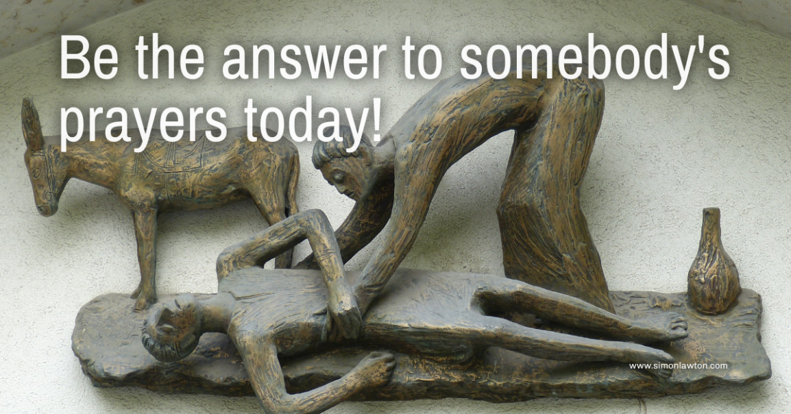 Be the answer to somebody's prayers today!